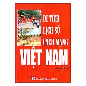 Di Tích Lịch Sử Cách Mạng Việt Nam