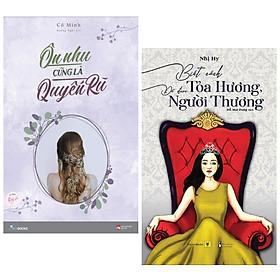 Combo 2 Cuốn Sách Văn Học Hấp Dẫn: Ôn Nhu Cũng Là Quyến Rũ + Biết Cách Tỏa Hương, Để Được Người Thương (Tặng kèm Bookmark Happy Life )