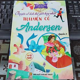 Truyện cổ tích thế giới hay nhất - Truyện cổ Anderse (trọn bộ 3 quyển)