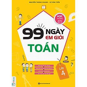 99 ngày em giỏi Toán lớp 4 ( Chương trình 2019 )