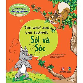 Truyện Tranh Ngụ Ngôn Dành Cho Thiếu Nhi: Sói Và Sóc (Song Ngữ Anh - Việt)