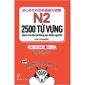 2500 Từ Vựng Cần Thiết Cho Kỳ Thi Năng Lực Nhật Ngữ N2