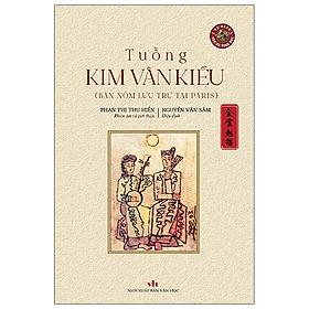 Tuồng Kim Vân Kiều - Bản Sách Đẹp - Bìa Cứng - Kèm Chữ Ký Tác Giả, Triện Văn Sử Tinh Hoa Và Đánh Số Bản (Ngẫu Nhiên)