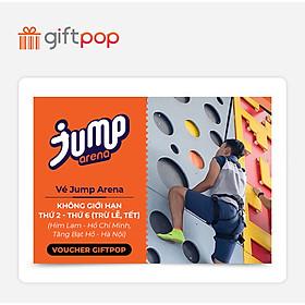 Giftpop - Vé Jump Arena Không Giới Hạn Trong Tuần (Áp Dụng Tại JA Him Lam, JA Tăng Bạt Hổ)