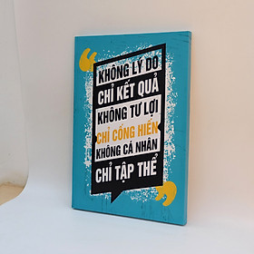 Hình ảnh Tranh slogan canvas tạo động lực [trang trí văn phòng] OFV096 Không lý do chỉ kết quả, không tư lợi chỉ cống hiến Cocopic