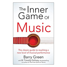 [Download Sách] The Inner Game of Music