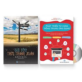 Sách- Combo gửi tôi thời Thanh Xuân song ngữ Trung việt có phiên âm MP3 nghe + Phát triển từ vựng tiếng Trung Ứng dụng (in màu) (Có Audio nghe) +DVD tài liệu