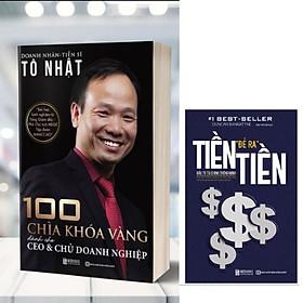 Combo sách 100 chìa khoá CEO, Tiền đẻ ra tiền