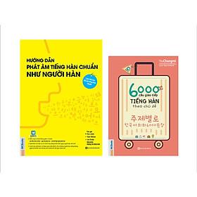 Combo 2 Cuốn Hướng Dẫn Phát Âm Chuẩn Như Người Hàn Quốc Và 6000 Câu Giao Tiếp Tiếng Hàn Theo Chủ Đề (Học Kèm App: MCBooks Application) (Tặng Audio books) (Quà Tặng: Bút Blue Đáng Yêu)