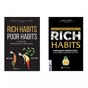 Combo sách Rich Habits - Thói Quen Thành Công Của Những Triệu Phú Tự Thân và Rich Habits - Poor Habits Sự khác biệt giữa người giàu và người nghèo (tặng sách ngẫu nhiên trong hình)