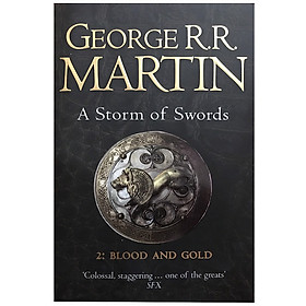 A Storm of Swords 2: Blood and Gold (The Second part of Book Three, A Song of Ice and Fire) (Reissue)