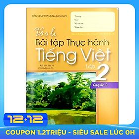 Vở Ô Li Bài Tập Thực Hành Tiếng Việt Lớp 2 - Tập 2 (2018)