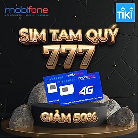 Sim Tam Quý 777 chính hãng Mobifone [giảm 50%]