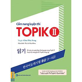 Cẩm Nang Luyện Thi Topik II (Kỹ Năng Đọc) tặng kèm Bookmark