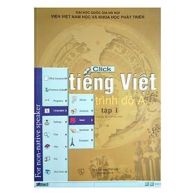 Tiếng Việt Trình Độ A (Tập 1)
