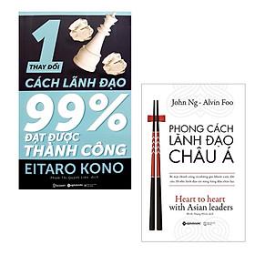 Combo Thay Đổi 1% Cách Lãnh Đạo 99% Đạt Được Thành Công + Phong Cách Lãnh Đạo Châu Á