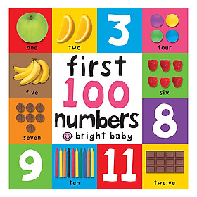 First 100 Numbers: First 100 Board Book - First 100 Board Book (Board book)