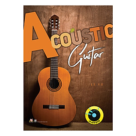 Acoustic Guitar (Kèm CD)
