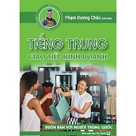 [Download sách] Sách tiếng Trung giao tiếp kinh doanh thương mại