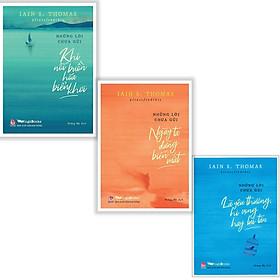 Combo Những Lời Chưa Gửi: Khi Nỗi Buồn Hóa Biển Khơi + Ngày Ta Dừng Biến Mất + Là Yêu Thương, Hi Vọng Hay Lụi Tàn (Bộ 3 cuốn/ Tặng kèm bookmark Happy Life)