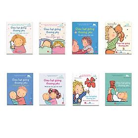 Combo 8 cuốn sách dễ thương và bổ ích cho bé: Gieo hạt giống thương yêu