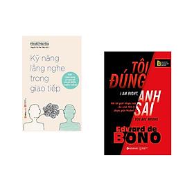 Combo 2 cuốn sách: Kỹ Năng Lắng Nghe Trong Giao Tiếp + Tôi Đúng Anh Sai