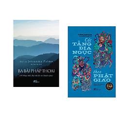 Combo 2 cuốn sách: Ba bài pháp thoại  + Các tầng địa ngục theo Phật giáo