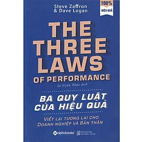 The Three Laws Of Performance - Ba Quy Luật Của Hiệu Quả