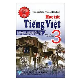 Học Tốt Tiếng Việt Lớp 3 (Tập 2)