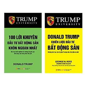 Combo 100 Lời Khuyên Đầu Tư Bất Động Sản Khôn Ngoan Nhất (Tái Bản 2018) + Donald Trump - Chiến Lược Đầu Tư Bất Động Sản (Tái Bản 2018) (2 Cuốn)