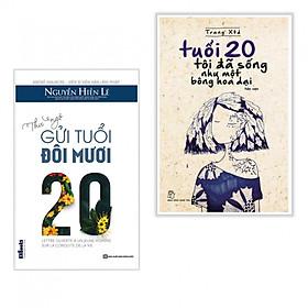 Combo Sách Hay Dành Cho Tuổi Trẻ: Thư Ngỏ Gửi Tuổi Đôi Mươi + Tuổi 20 Tôi Đã Sống Như Một Bông Hoa Dại (Tái Bản) - Tặng kèm bookmark thiết kế