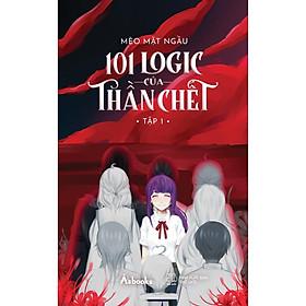 Sách - 101 Logic của thần chết – Tập 1