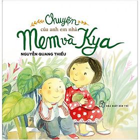 Chuyện Của Anh Em Nhà Mem & Kya