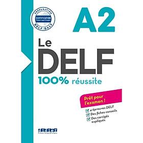 Sách học tiếng Pháp: Le DELF - 100% Réussite - A2 - LIVRE + CD