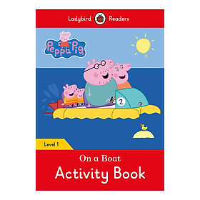 Peppa Pig: On a Boat Activity Book- Ladybird Readers Level 1 (Paperback)