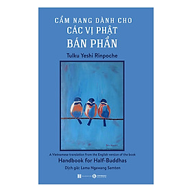[Download Sách] Cẩm Nang Dành Cho Các Vị Phật Bán Phần