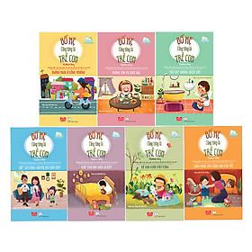 Bộ Sách Bố Mẹ Cũng Từng Là Trẻ Con (Trọn Bộ 7 Tập)