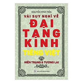 [Download Sách] Vài Suy Nghĩ Về Đại Tạng Kinh Tiếng Việt