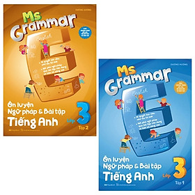 Combo Ms Grammar - Ôn Luyện Ngữ Pháp Và Bài Tập Tiếng Anh Lớp 3: Tập 1 Và 2 (Bộ 2 Tập)