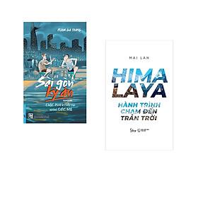 Combo 2 cuốn sách: Sài Gòn Kỳ Án - Cuộc Phiêu Lưu Của Những Giấc Mơ + Hymalaya - Hành Trình Chạm Đến Trán Trời