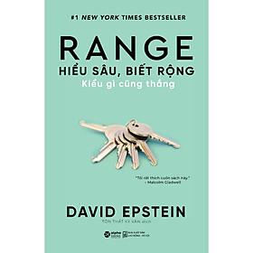 Range - Hiểu Sâu Biết Rộng Kiểu Gì Cũng Thắng