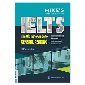 The Ultimate Guide To General Reading ( Bộ Sách Ielts Mike ) tặng kèm bookmark PL