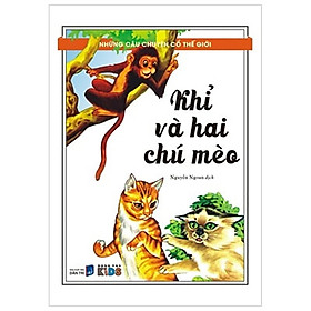 Những Câu Chuyện Cổ Thế Giới - Khỉ Và Hai Chú Mèo