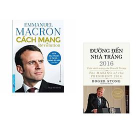 Combo 2 cuốn sách: Emmanuel Macron - Cách Mạng + Đường Đến Nhà Trắng 2016