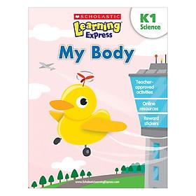 Learning Express K1: My Body