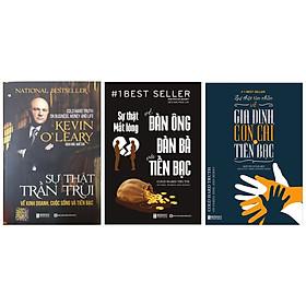 Bộ 3 cuồn Sự thật trần trụi về kinh doanh, cuộc sống và tiền bạc + Sự thật mất lòng về đàn ông,đàn bà và tiền bạc + Sự Thật Tàn Nhẫn Về Gia Đình, Con Cái Và Tiền Bạc TV