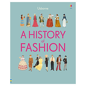 Usborne A History of Fashion