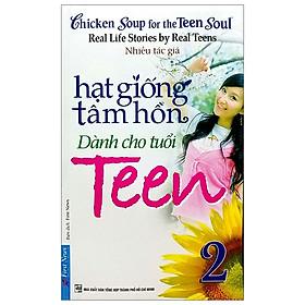 Hạt Giống Tâm Hồn - Dành Cho Tuổi Teen 2