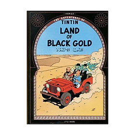 The Adventures of Tintin: Land of the Black Gold