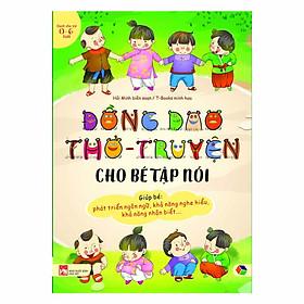 Đồng Dao Thơ - Truyện Cho Bé Tập Nói